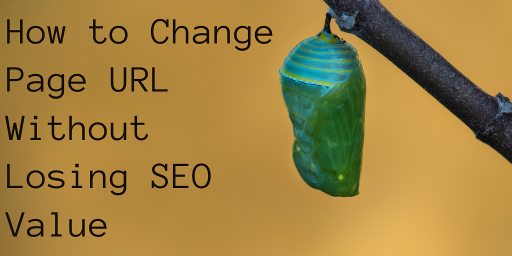 how to change url without losing seo